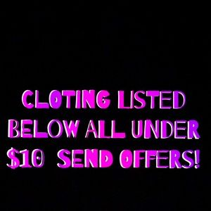 Tops - Clothing all listed below all under $10!